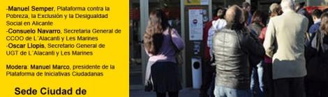 Mesa Redonda: Alicante, Empleo y PobrezaTaula rodona: Alacant, Ocupació i Pobresa